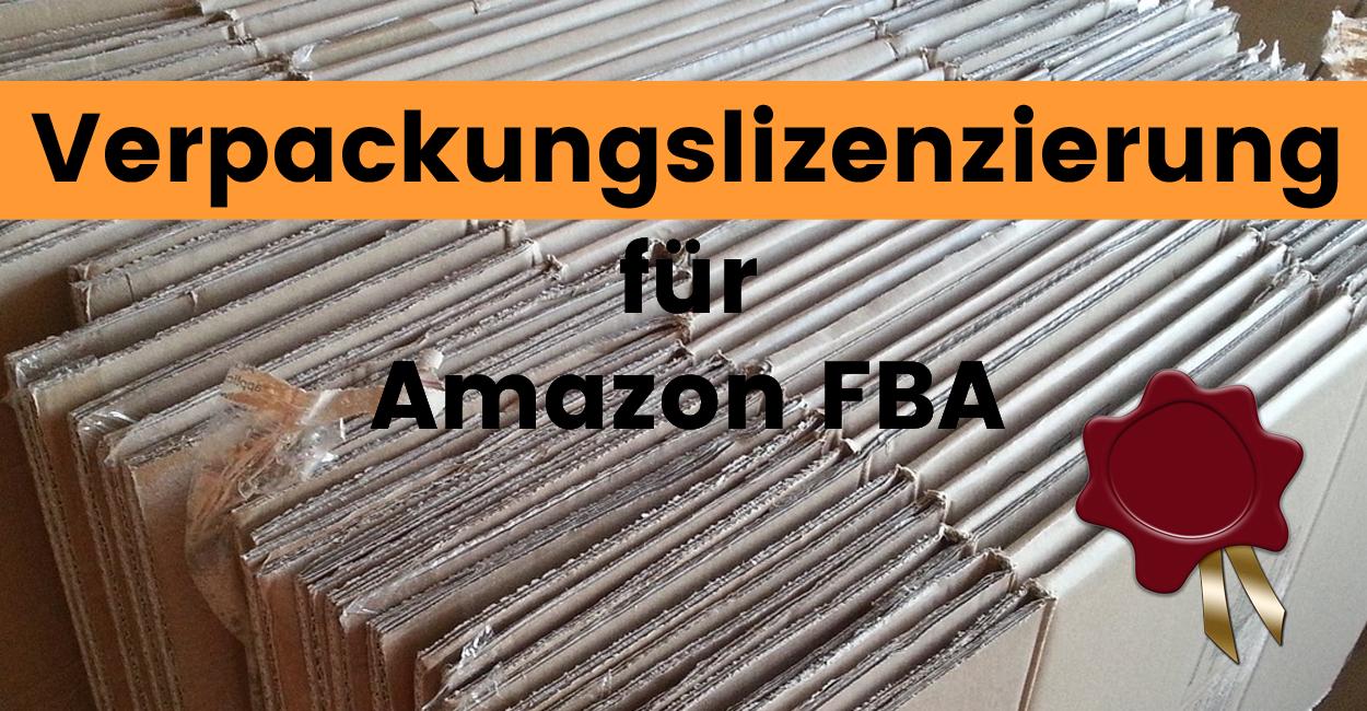 Verpackungslizenzierung für Amazon FBA