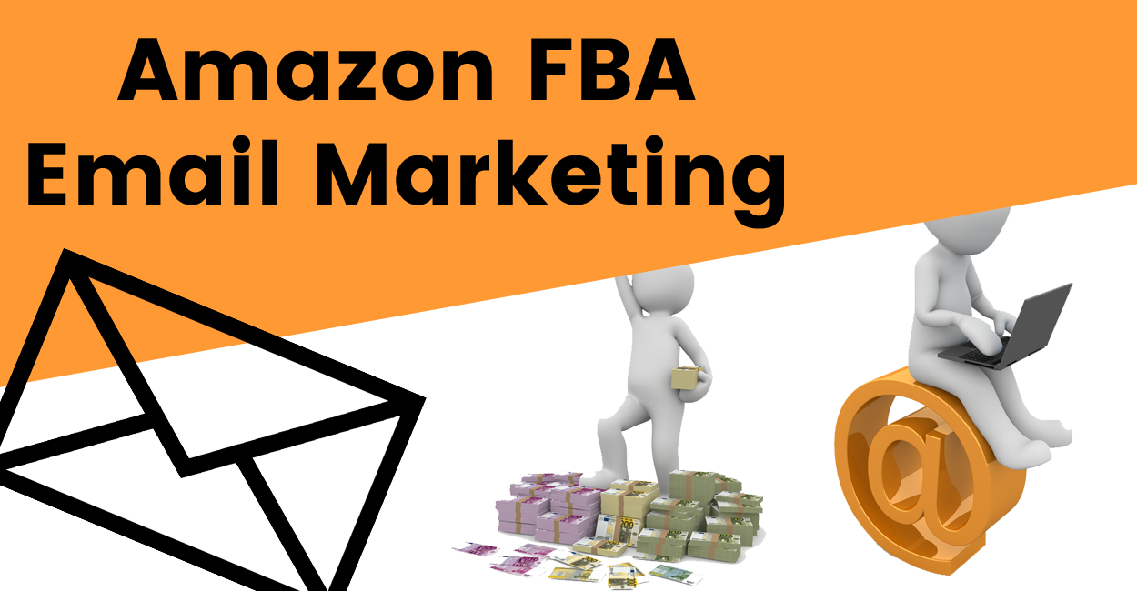 Amazon FBA Email Marketing