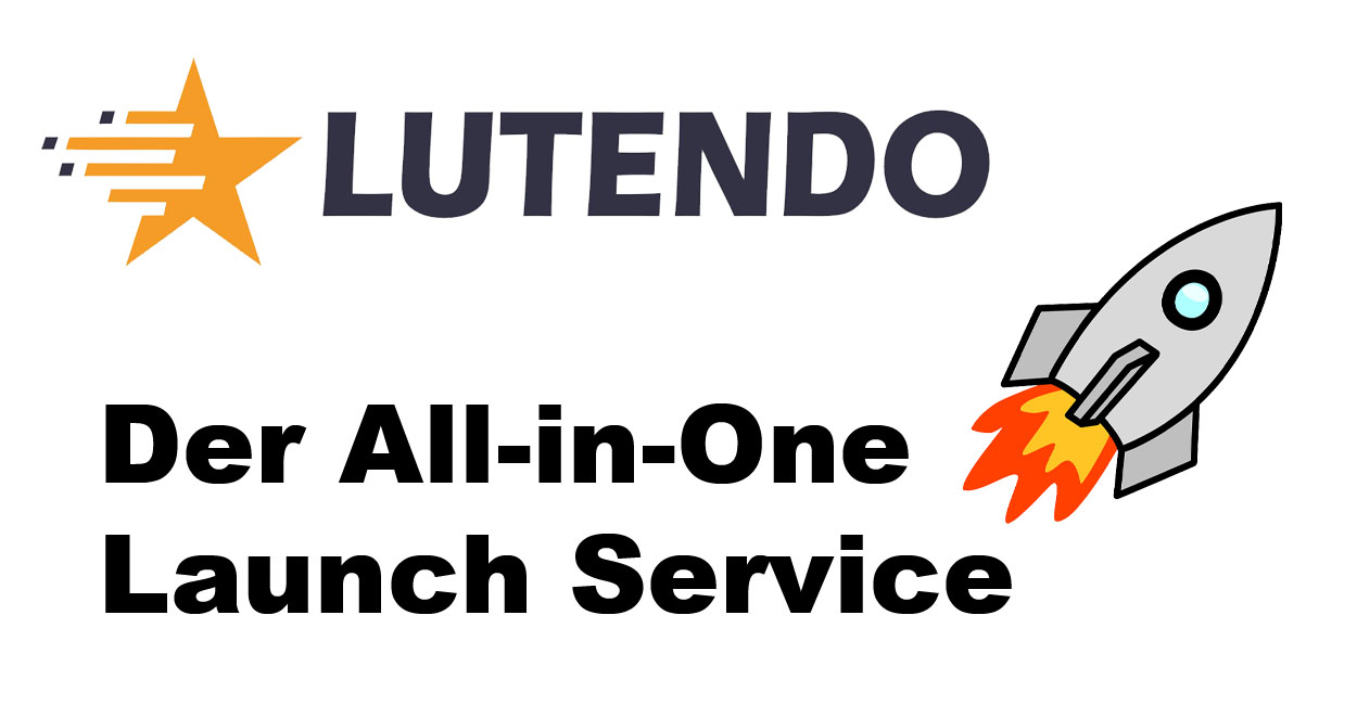 Lutendo – Der All-in-One Launch Service